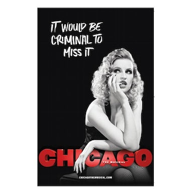 Chicago The Musical CHICAGO Windowcard