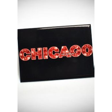 Chicago The Musical CHICAGO Magnet