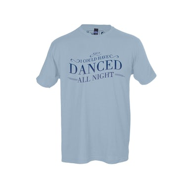 MY FAIR LADY Danced Tee Blue