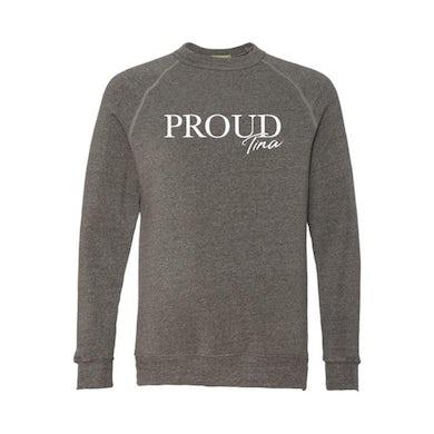 TINA Proud Crewneck Sweatshirt