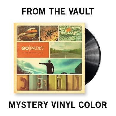 Go Radio Close the Distance Vinyl