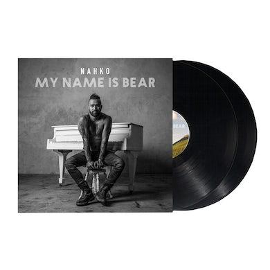 NAHKO & MEDICINE FOR THE PEOPLE My Name Is Bear Vinyl
