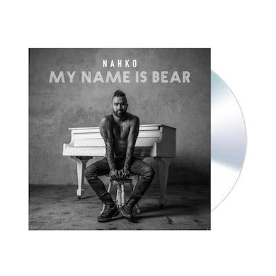 NAHKO & MEDICINE FOR THE PEOPLE My Name Is Bear CD