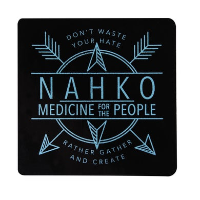 NAHKO & MEDICINE FOR THE PEOPLE Gather And Create Sticker