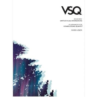 "Vitamin String Quartet Sigur Rós' ""Untitled 4"" as Arranged for VSQ (Sheet Music)"