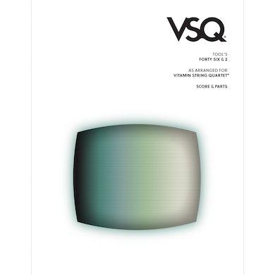 "Vitamin String Quartet Tool's ""Forty-Six & 2"" as Arranged for VSQ (Sheet Music)"