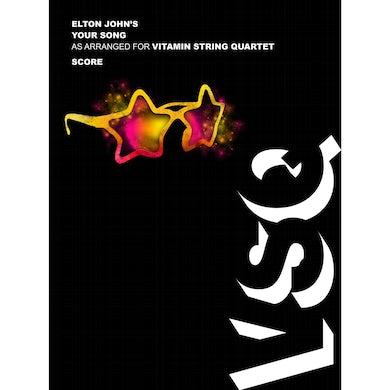 """Vitamin String Quartet Elton John's """"Your Song"""" as Arranged for VSQ (Sheet Music)"""