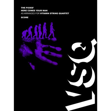 """Vitamin String Quartet Pixies' """"Here Comes Your Man"""" as Arranged for VSQ (Sheet Music)"""