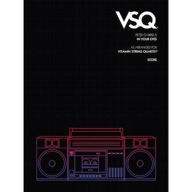 "Vitamin String Quartet Peter Gabriel's ""In Your Eyes"" as Arranged for VSQ (Sheet Music)"