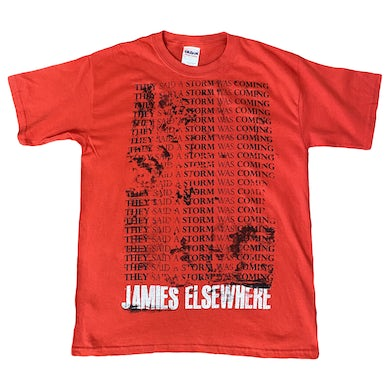 Jamie's Elsewhere - They Said A Storm Was Coming Shirt
