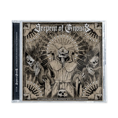 "Serpent Of Gnosis - ""As I Drink From The Infinite Well Of Inebriation"" CD"