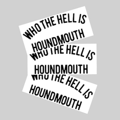 Who the Hell is Houndmouth Sticker
