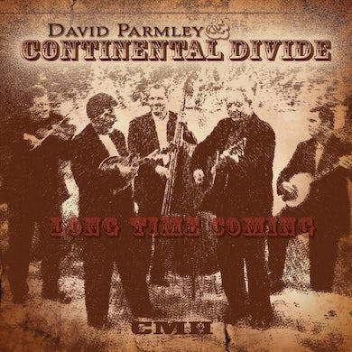 David Parmley & Continental Divide: Long Time Coming
