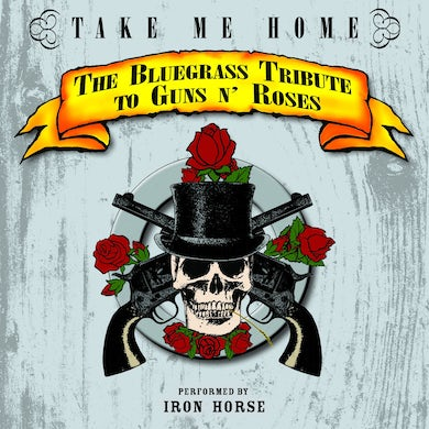 Pickin' On Take Me Home: The Bluegrass Tribute to Guns N' Roses
