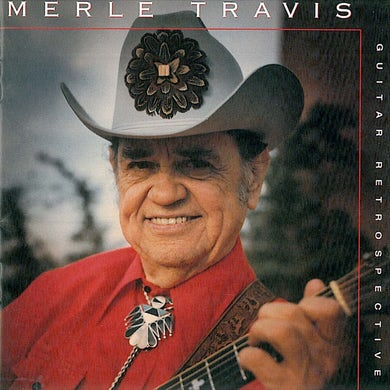 Merle Travis: Guitar Retrospective