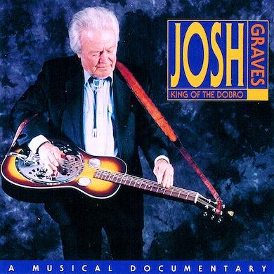 Josh Graves: King of the Dobro
