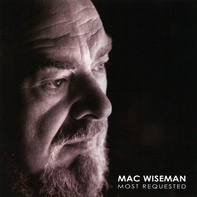 Mac Wiseman: Most Requested