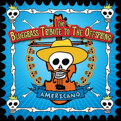 Cornbread Red Americano: The Bluegrass Tribute to The Offspring