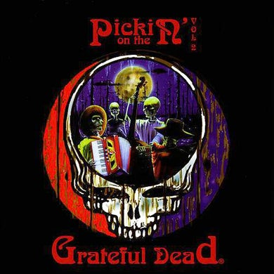 Pickin' On Pickin' On The Grateful Dead Volume 2