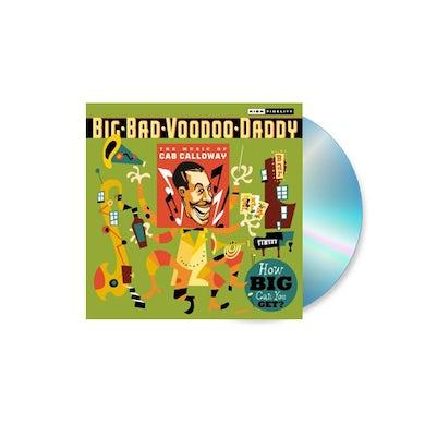 Big Bad Voodoo Daddy  Cab Calloway Tribute CD