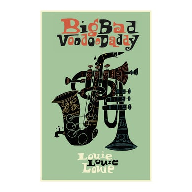 Big Bad Voodoo Daddy  Louie Louie Louie Poster
