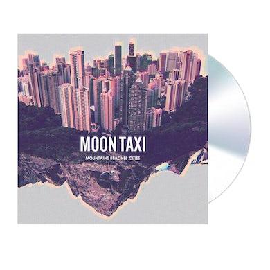 Moon Taxi Mountains Beaches Cities CD