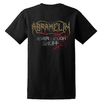 ABRAMELIN - 'Never Enough Snuff' T-Shirt