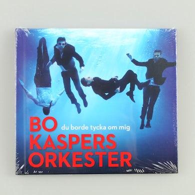 Bo Kaspers Orkester Du Borde Tycka Om Mig - CD