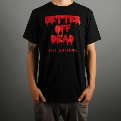 The Sounds Better Of Dead