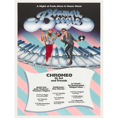 Chromeo BLAME IT ON THE BOOGIE