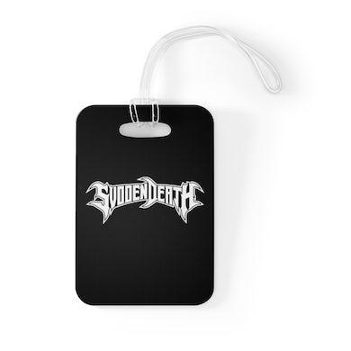 SVDDEN DEATH Bag Tag