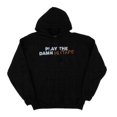 Play The Damn Hixtape Hoodie