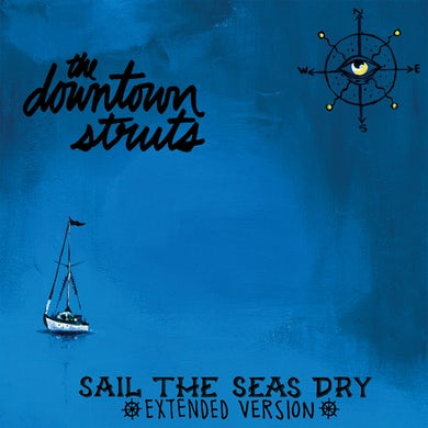 "The Downtown Struts - Sail The Seas Dry 10"" EP (Vinyl)"