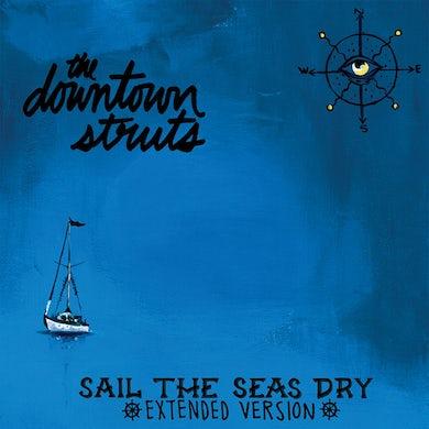 "The Downtown Struts - Sail The Seas Dry 10"" EP (Vinyl)"