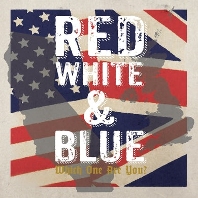"""ARGY BARGY Red, White, & Blue - Which One Are You - 2x7"""""""