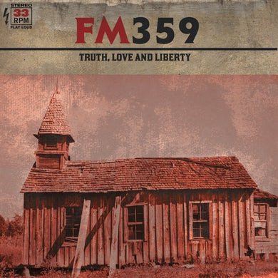 FM359 - Truth, Love and Liberty LP / CD (Vinyl)
