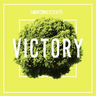 "Downtown Struts - Victory 7"" (Vinyl)"