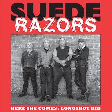 "Suede Razors - Here She Comes b/w Longshot Kid 7"" (Vinyl)"