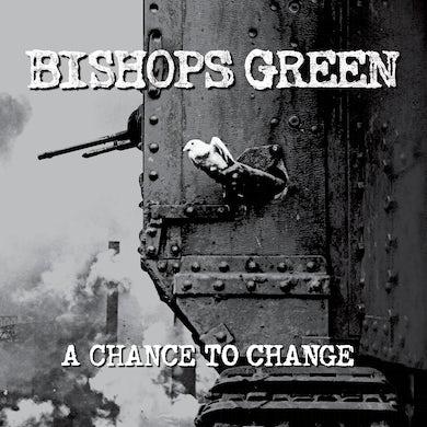 Bishops Green - A Chance To Change LP (Vinyl)