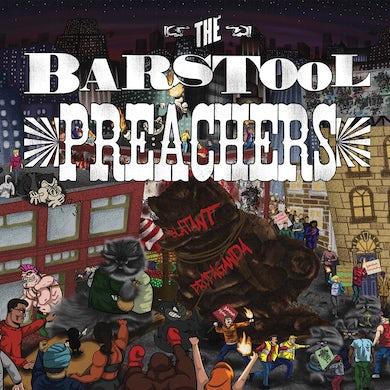 The Bar Stool Preachers - Blatant Propaganda LP / CD (Vinyl)