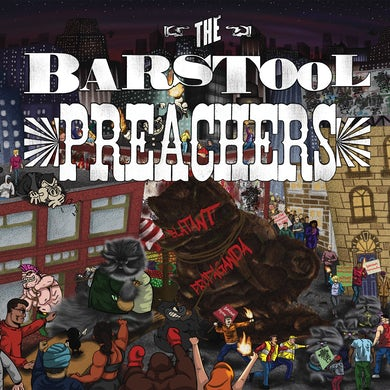 The The Barstool Preachers - Blatant Propaganda LP / CD (Vinyl)