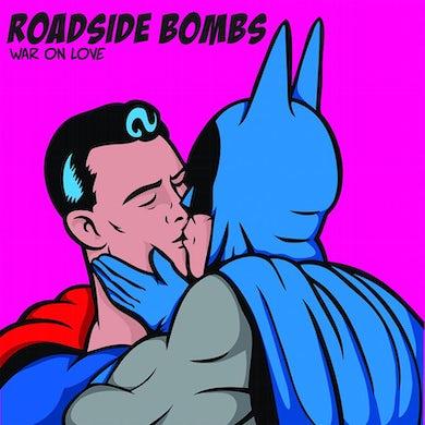 "Roadside Bombs - War On Love 7"" (Vinyl)"