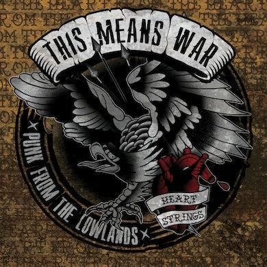 This Means War! This Means War - Heartstrings LP / CD (Vinyl)