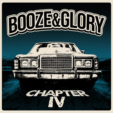 Booze & Glory - Chapter IV LP / CD (Vinyl)