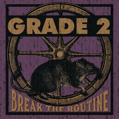 Grade 2 - Break the Routine LP / CD (Vinyl)