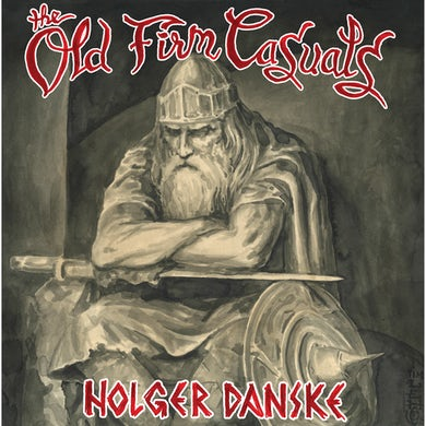 The Old Firm Casuals - Holger Danske LP / CD (Vinyl)