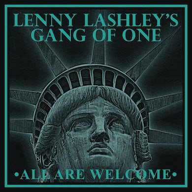 Lenny Lashley's Gang of One Lenny Lashley Gang of One- All Are Welcome - Album - Poster