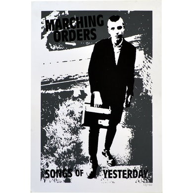 Marching Orders - Songs of Yesterday - Poster - Screened/Numbered - 19x13