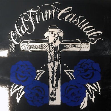 The Old Firm Casuals - Crucified Skin Blue Roses - Sticker