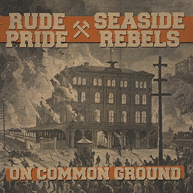 "SEASIDE REBELS - ""On Common Ground"" 7"" - Black Vinyl"